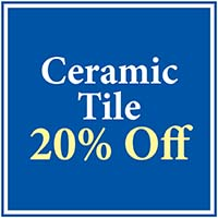 Ceramic Tile  20% OFF