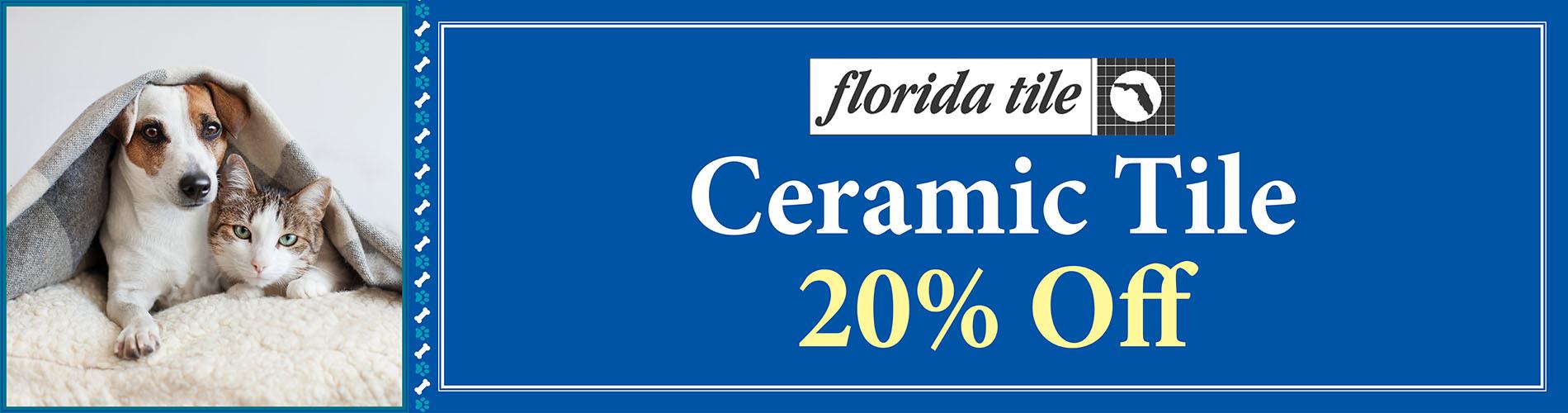 Ceramic Tile  20% OFF